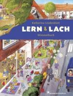 Das große Lern und Lach Wimmelbuch von Katherina Lindenblatt