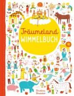 Träumeland Wimmelbuch von Christina Brasseleder
