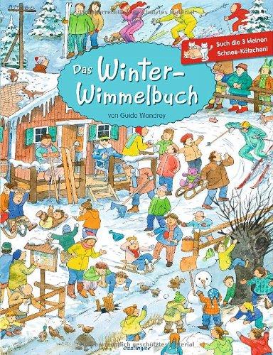 Das Winter-Wimmelbuch von Guido Wandrey