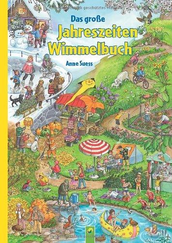 Das große Jahreszeiten-Wimmelbuch von Anne Suess