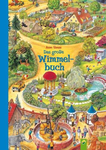 Das große Wimmelbuch von Anne Suess