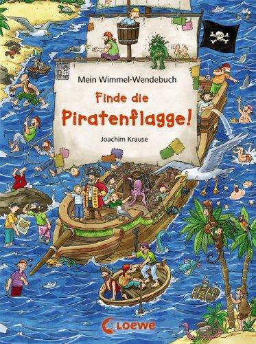 Finde die Piratenflagge! - Finde das blaue Auto - Mein Wimmel-Wendebuch von Joachim Krause