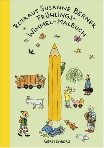 Frühling-Wimmel-Malbuch von Rotraut Susanne Berner