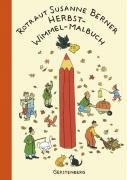 Herbst-Wimmel-Malbuch von Rotraut Susanne Berner