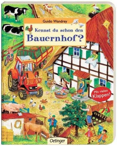 Kennst du schon den Bauernhof - Wimmelbuch von Guido Wandrey