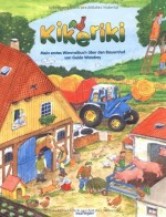 Kikeriki - Mein erstes Wimmelbuch über den Bauernhof - von Guido Wandrey