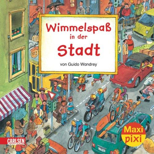 Maxi-Pixi Nr. 43 - Wimmelspaß in der Stadt - von Guido Wandrey