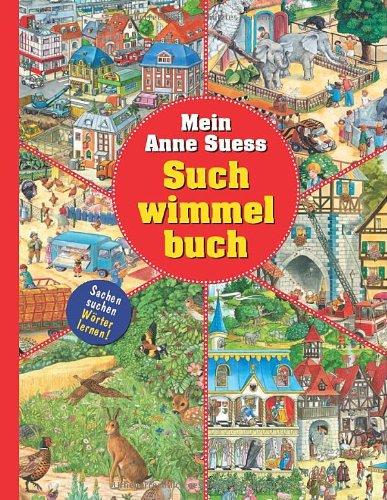Mein Anne Suess Suchwimmelbuch - Sachen suchen – Wörter lernen