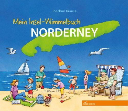 Mein Insel-Wimmelbuch Norderney - von Joachim Krause