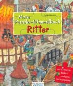 Mein Puzzle-Wimmelbuch – Ritter - von Guido Wandrey
