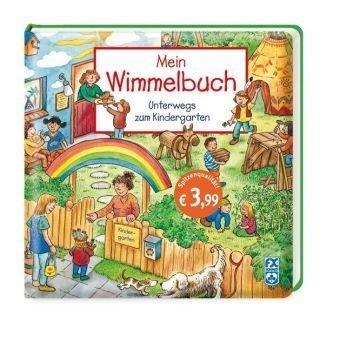 Mein Wimmelbuch - Unterwegs zum Kindergarten - von Hans-Günther Döring