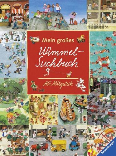 Mein großes Wimmel-Suchbuch von Ali Mitgutsch