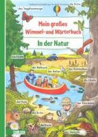 Mein großes Wimmel- und Wörterbuch - Band 1 - In der Natur - von Anne Ebert