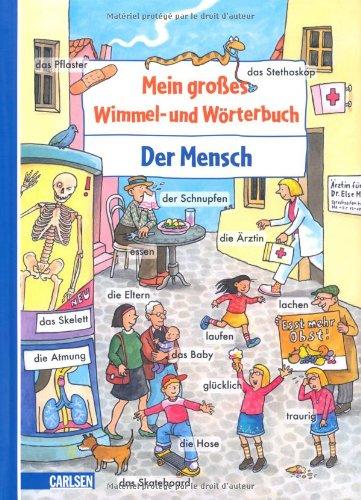 Mein großes Wimmel- und Wörterbuch - Band 4 - Der Mensch - von Achim Ahlgrimm