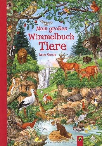 Mein großes Wimmelbuch Tiere von Anne Suess