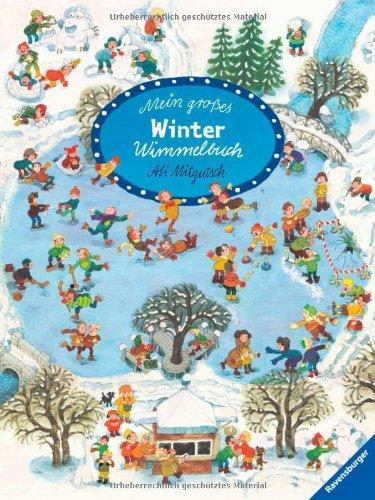 Mein großes Winter-Wimmelbuch von Ali Mitgutsch