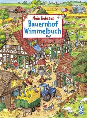 Mein liebstes Bauernhof-Wimmelbuch von Caryad