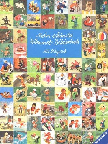 Mein schönstes Wimmel-Bilderbuch von Ali Mitgutsch