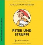 Peter und Struppi. Wimmlinger Geschichten von Rotraut Susanne Berner