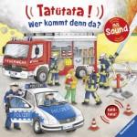 Tatütata – Wer kommt denn da - von Barbara Jelenkovich