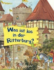 Was ist los in der Ritterburg von Guido Wandrey