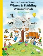 Winter & Frühlings Wimmelspaß - Wende-Leporello - von Rotraut Susanne Berner