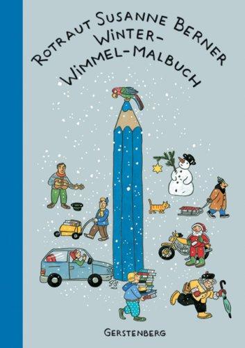 Winter-Wimmel-Malbuch von Rotraut Susanne Berner