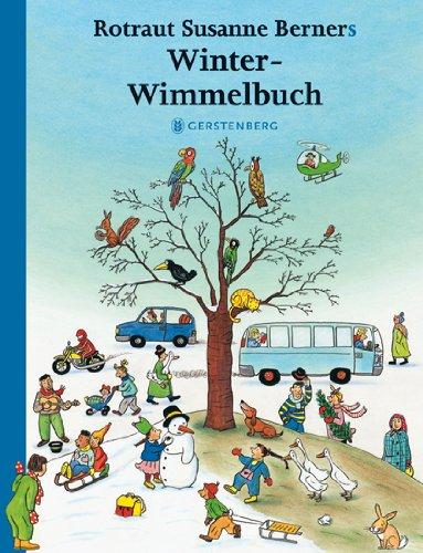 Winter-Wimmelbuch von Rotraut Susanne Berner