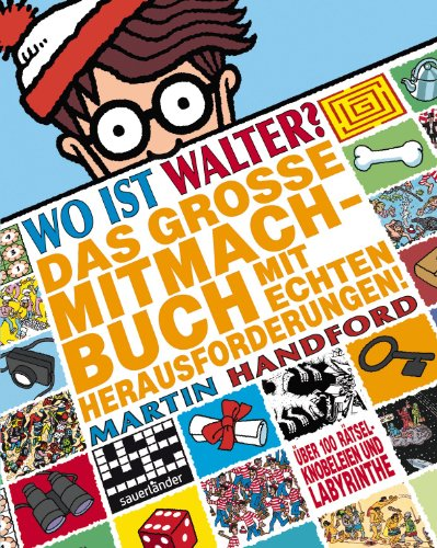 Wo ist Walter - Das große Mitmachbuch mit echten Herausforderungen - Activity-Buch - von Martin Handford