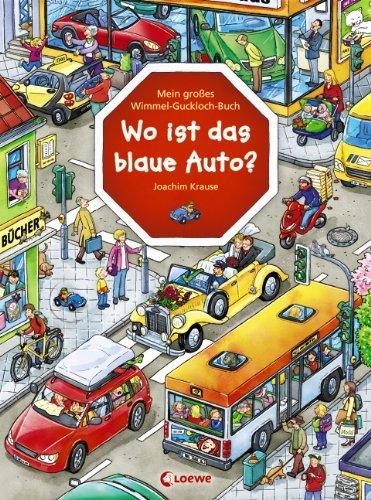 Wo ist das blaue Auto - Ein Wimmel-Guckloch-Buch von Joachim Krause.jpg