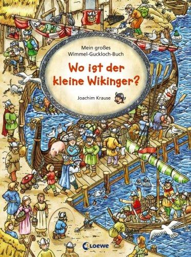 Wo ist der kleine Wikinger - Mein großes Wimmel-Guckloch-Buch von Joachim Krause