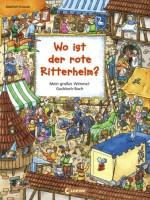 Wo ist der rote Ritterhelm - Mein großes Wimmel-Guckloch-Buch von Joachim Krause