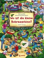 Wo ist die kleine Bohrmaschine - Mein großes Wimmel-Guckloch-Buch von Joachim Krause