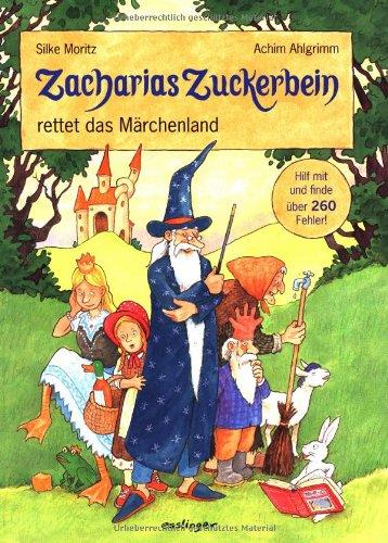 Zacharias Zuckerbein rettet das Märchenland - Wimmelbildbuch von Achim Ahlgrimm