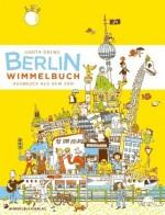 Berlin Wimmelbuch. Ausbruch aus dem Zoo von Judith Drews