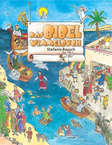 Das Bibel-Wimmelbuch von Stefanie Rausch