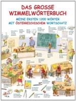 Das große Wimmelwörterbuch - Meine ersten 1200 Wörter mit österreichischem Wortschatz