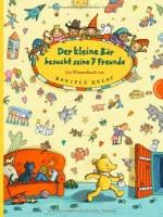 Der kleine Bär besucht seine 7 Freunde, Ein Wimmelbuch von Daniela Kulot