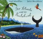 Die Schnecke und der Buckelwal von Axel Scheffler