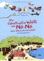 Die fabelhafte Welt von Nö-Nö, dem Unerschrockenen - Ein Wimmelabenteuer von Magali Le Huche