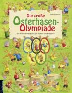 Die große Osterhasen-Olympiade. Ein Wimmelbilderbuch zum Suchen und Entdecken von Manfred Tophoven