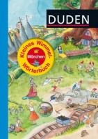 Duden - Kleines Wimmel-Wörterbuch Märchen von Stefanie Scharnberg