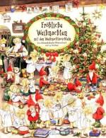 Fröhliche Weihnachten mit den Weihnachtswichteln. Ein Adventskalender-Wimmelbuch mit 24 Türchen von Sabine Scholbeck