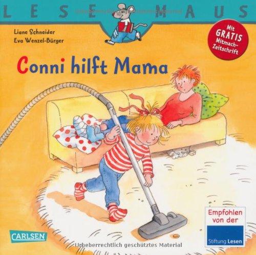 LESEMAUS, Band 52 - Conni hilft Mama - von Liane Schneider