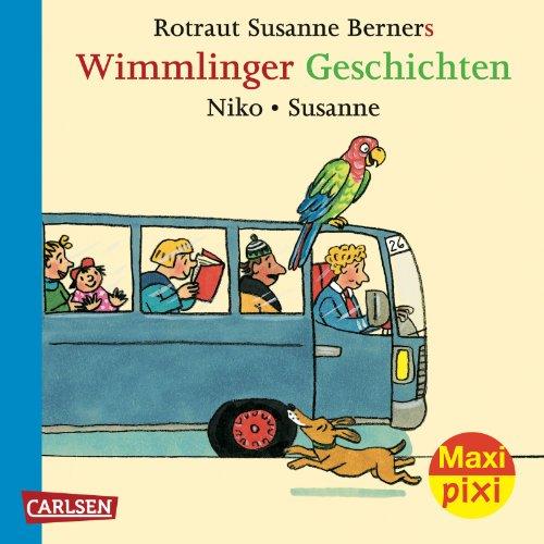 Maxi-Pixi Nr. 95 - Wimmlinger Geschichten – Niko und Susanne - Doppelband - von Rotraut Susanne Berner