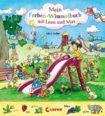 Mein Farben-Wimmelbuch mit Lena und Max von Lila L. Leiber