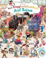 Mein KlappLochSuchBuch - Auf Reisen - Lilly L'Arronge