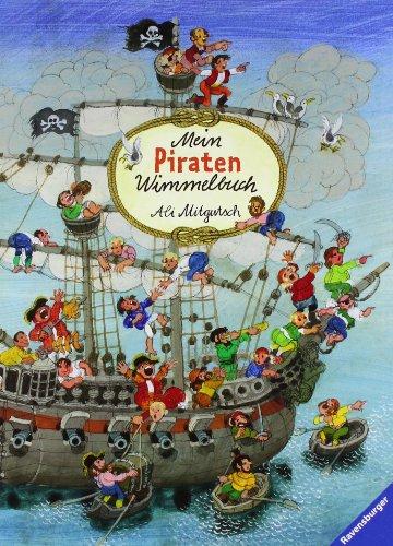 Mein Piraten-Wimmelbuch von Ali Mitgutsch