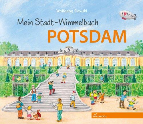 Mein Stadt - Wimmelbuch Potsdam - von Wolfgang Slawski