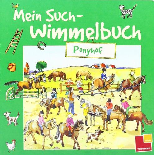Mein Such-Wimmelbuch - Ponyhof - von Günther Wongel
